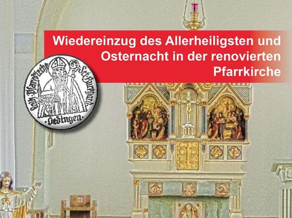 Bild von Oedinger Pfarrkirche in neuem Glanz – Wiedereinzug des Allerheiligsten und Osternacht am Samstag 15. April um 20:30 Uhr